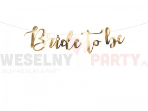 "Baner ""Bride To Be"" złoty"